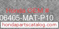 Honda 06405-MAT-P10 genuine part number image