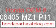 Honda 06405-MZ1-P11 genuine part number image