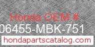 Honda 06455-MBK-751 genuine part number image
