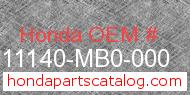 Honda 11140-MB0-000 genuine part number image