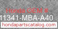 Honda 11341-MBA-A40 genuine part number image