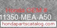 Honda 11350-MEA-A50 genuine part number image