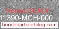Honda 11390-MCH-000 genuine part number image