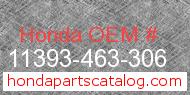Honda 11393-463-306 genuine part number image