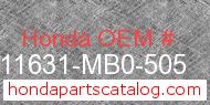 Honda 11631-MB0-505 genuine part number image