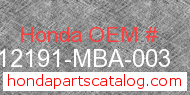 Honda 12191-MBA-003 genuine part number image