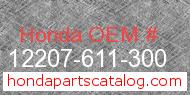Honda 12207-611-300 genuine part number image