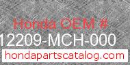 Honda 12209-MCH-000 genuine part number image