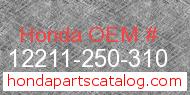 Honda 12211-250-310 genuine part number image
