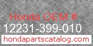 Honda 12231-399-010 genuine part number image