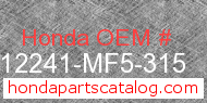 Honda 12241-MF5-315 genuine part number image