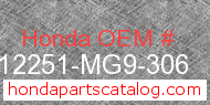 Honda 12251-MG9-306 genuine part number image