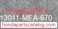 Honda 13011-MEA-670 genuine part number image