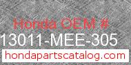 Honda 13011-MEE-305 genuine part number image
