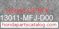 Honda 13011-MFJ-D00 genuine part number image