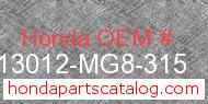 Honda 13012-MG8-315 genuine part number image