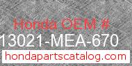 Honda 13021-MEA-670 genuine part number image