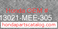 Honda 13021-MEE-305 genuine part number image