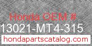 Honda 13021-MT4-315 genuine part number image