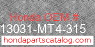 Honda 13031-MT4-315 genuine part number image