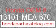 Honda 13101-MEA-670 genuine part number image