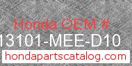 Honda 13101-MEE-D10 genuine part number image