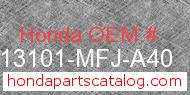 Honda 13101-MFJ-A40 genuine part number image