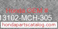 Honda 13102-MCH-305 genuine part number image