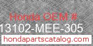 Honda 13102-MEE-305 genuine part number image