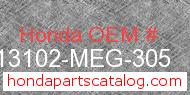 Honda 13102-MEG-305 genuine part number image