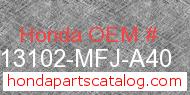 Honda 13102-MFJ-A40 genuine part number image