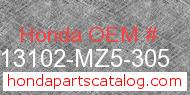 Honda 13102-MZ5-305 genuine part number image