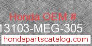 Honda 13103-MEG-305 genuine part number image