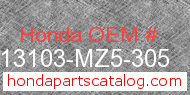 Honda 13103-MZ5-305 genuine part number image