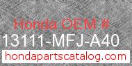 Honda 13111-MFJ-A40 genuine part number image