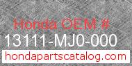 Honda 13111-MJ0-000 genuine part number image