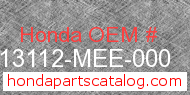 Honda 13112-MEE-000 genuine part number image