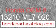 Honda 13210-ML7-020 genuine part number image