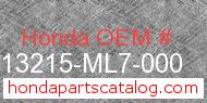 Honda 13215-ML7-000 genuine part number image