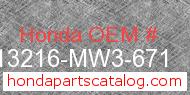 Honda 13216-MW3-671 genuine part number image