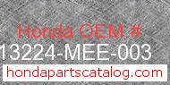 Honda 13224-MEE-003 genuine part number image