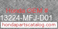 Honda 13224-MFJ-D01 genuine part number image