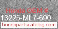 Honda 13225-ML7-690 genuine part number image