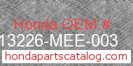 Honda 13226-MEE-003 genuine part number image