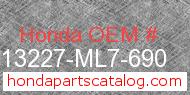 Honda 13227-ML7-690 genuine part number image