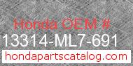 Honda 13314-ML7-691 genuine part number image