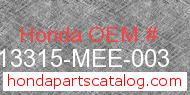 Honda 13315-MEE-003 genuine part number image