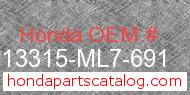 Honda 13315-ML7-691 genuine part number image