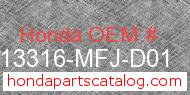 Honda 13316-MFJ-D01 genuine part number image