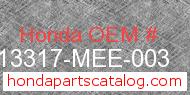 Honda 13317-MEE-003 genuine part number image